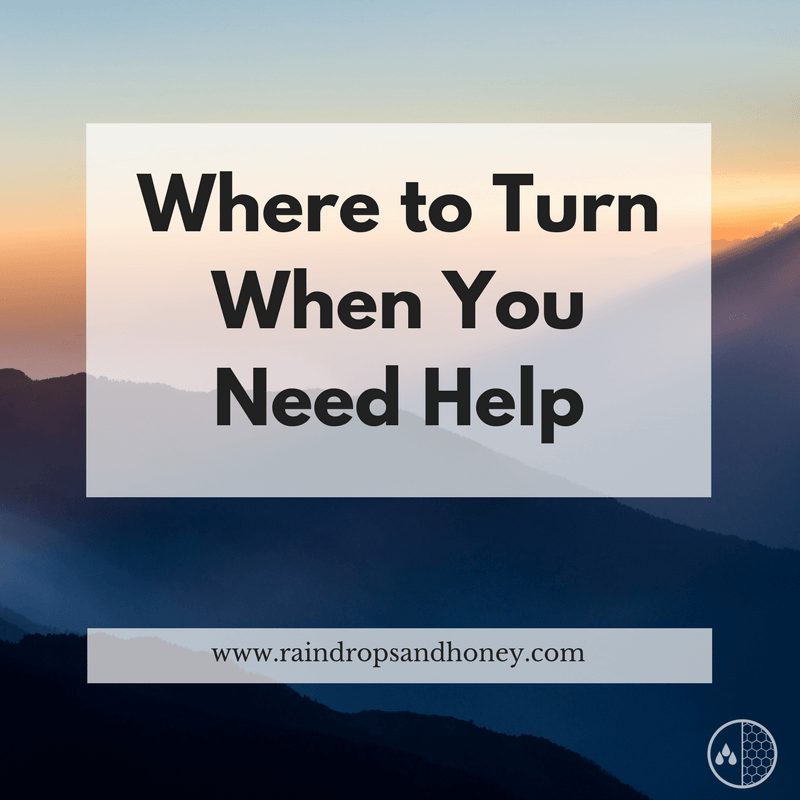 Where to Turn When You Need Help