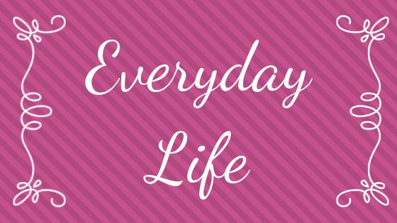 Everyday-Life